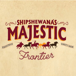 Photo of Shipshewana's Majestic Frontier for the Blue Gate Theatre Event in Shipshewana, Indiana